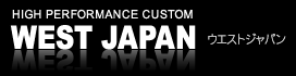 HIGH PERFORMANCE CUSTOM WEST JAPAN